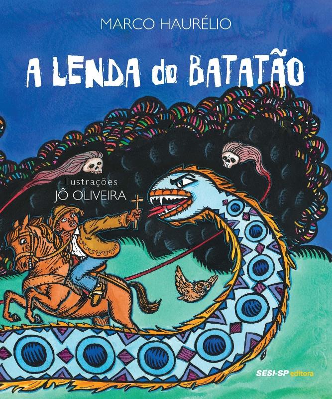 Sábado Literário: Do Folclore ao Cordel - A Lenda do Batatão