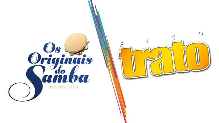 Os Originais do Samba e Grupo Fino Trato